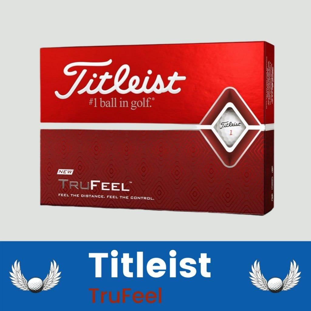 Best Golf ball For beginner Titleist TruFeel