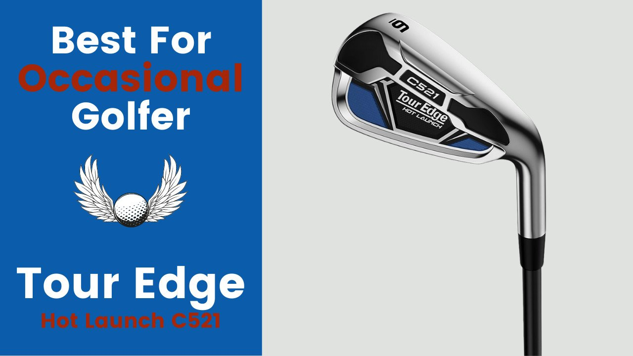 best irons for the money tour edge
