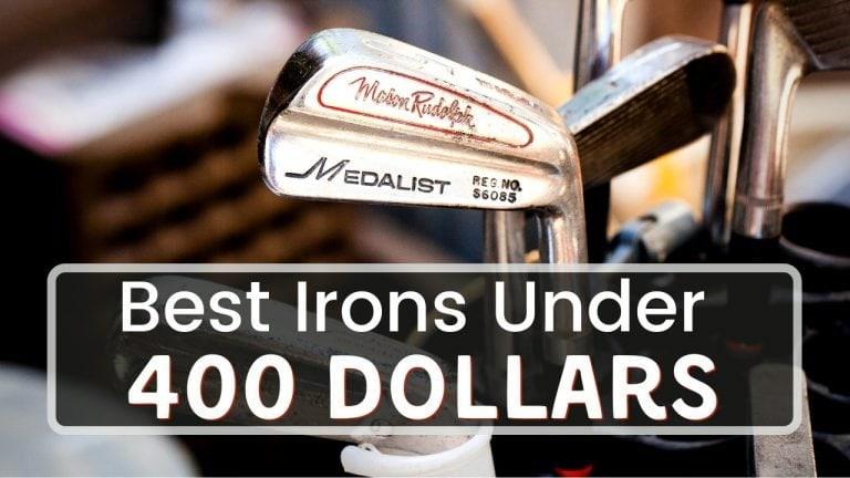 Best Iron Set Under 400 Dollars - Save Money On Your Next Iron Purchase!