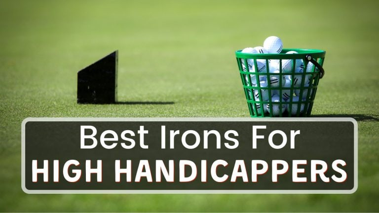 Best Irons For High Handicappers In 2021 - A PGA Pro Review
