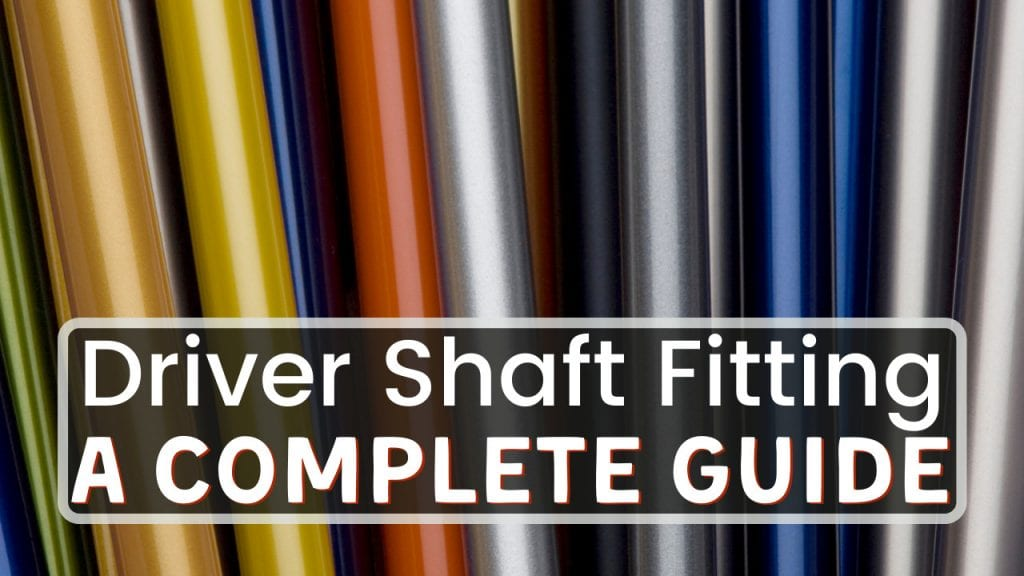 Driver Shaft Fitting Title