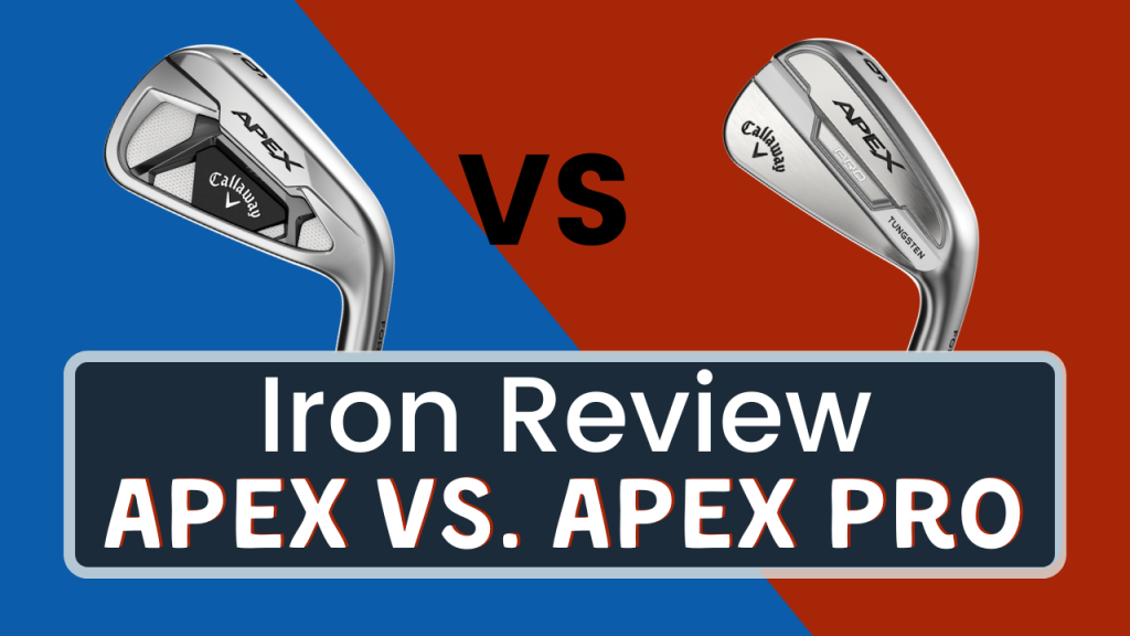 Callaway Apex vs. Apex Pro Title