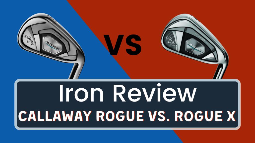 Callaway Rogue vs. rogue x title