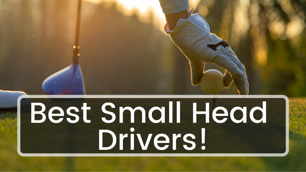 Best Small Head Drivers - Title